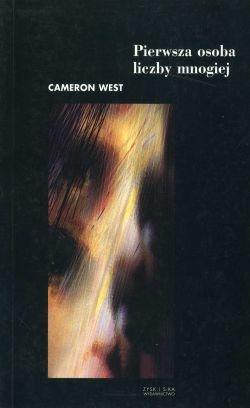 """Cameron West """"Pierwsza osoba liczby mnogiej"""""""
